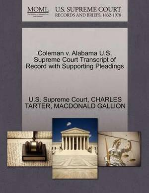 Coleman V. Alabama U.S. Supreme Court Transcript of Record with Supporting Pleadings