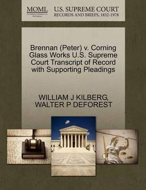 Brennan (Peter) V. Corning Glass Works U.S. Supreme Court Transcript of Record with Supporting Pleadings