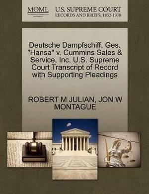 Deutsche Dampfschiff. Ges.  Hansa  V. Cummins Sales & Service, Inc. U.S. Supreme Court Transcript of Record with Supporting Pleadings