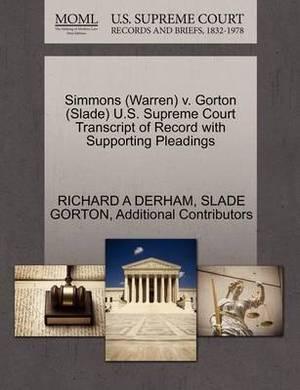 Simmons (Warren) V. Gorton (Slade) U.S. Supreme Court Transcript of Record with Supporting Pleadings