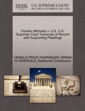 Fiorella (Michael) V. U.S. U.S. Supreme Court Transcript of Record with Supporting Pleadings