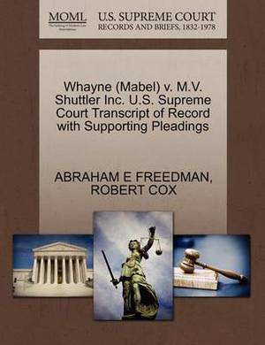 Whayne (Mabel) V. M.V. Shuttler Inc. U.S. Supreme Court Transcript of Record with Supporting Pleadings