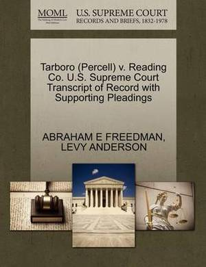 Tarboro (Percell) V. Reading Co. U.S. Supreme Court Transcript of Record with Supporting Pleadings