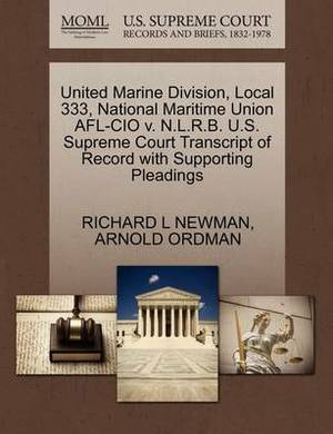United Marine Division, Local 333, National Maritime Union AFL-CIO V. N.L.R.B. U.S. Supreme Court Transcript of Record with Supporting Pleadings