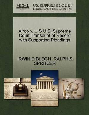 Airdo V. U S U.S. Supreme Court Transcript of Record with Supporting Pleadings
