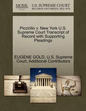 Piccirillo V. New York U.S. Supreme Court Transcript of Record with Supporting Pleadings