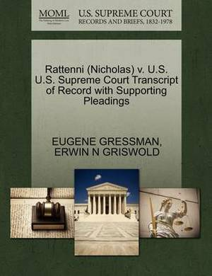 Rattenni (Nicholas) V. U.S. U.S. Supreme Court Transcript of Record with Supporting Pleadings