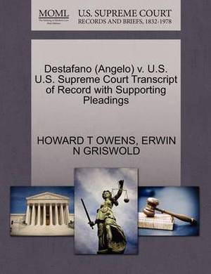 Destafano (Angelo) V. U.S. U.S. Supreme Court Transcript of Record with Supporting Pleadings