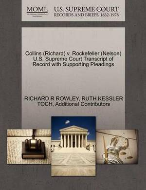 Collins (Richard) V. Rockefeller (Nelson) U.S. Supreme Court Transcript of Record with Supporting Pleadings