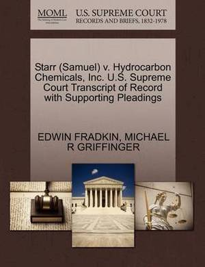 Starr (Samuel) V. Hydrocarbon Chemicals, Inc. U.S. Supreme Court Transcript of Record with Supporting Pleadings