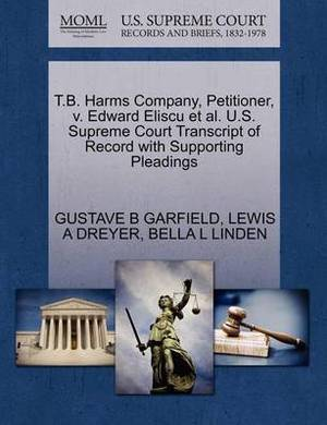 T.B. Harms Company, Petitioner, V. Edward Eliscu et al. U.S. Supreme Court Transcript of Record with Supporting Pleadings