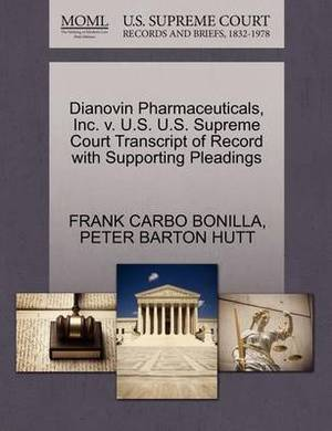 Dianovin Pharmaceuticals, Inc. V. U.S. U.S. Supreme Court Transcript of Record with Supporting Pleadings