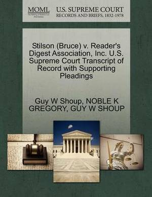 Stilson (Bruce) V. Reader's Digest Association, Inc. U.S. Supreme Court Transcript of Record with Supporting Pleadings