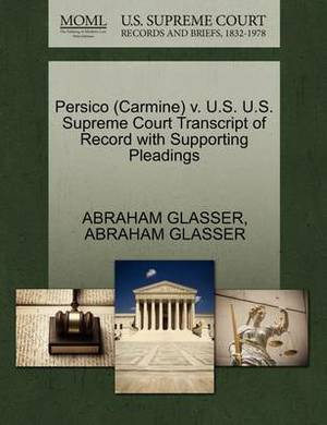 Persico (Carmine) V. U.S. U.S. Supreme Court Transcript of Record with Supporting Pleadings