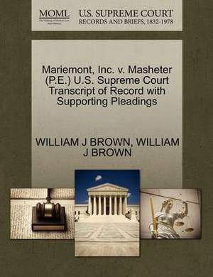 Mariemont, Inc. V. Masheter (P.E.) U.S. Supreme Court Transcript of Record with Supporting Pleadings