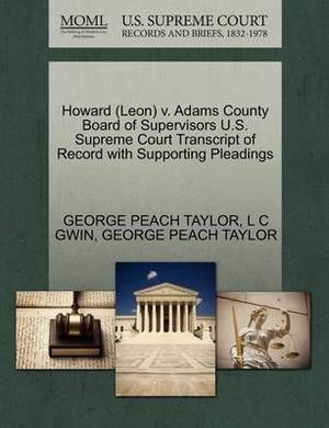 Howard (Leon) V. Adams County Board of Supervisors U.S. Supreme Court Transcript of Record with Supporting Pleadings