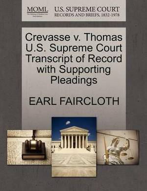 Crevasse V. Thomas U.S. Supreme Court Transcript of Record with Supporting Pleadings