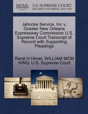 Jahncke Service, Inc V. Greater New Orleans Expressway Commission U.S. Supreme Court Transcript of Record with Supporting Pleadings