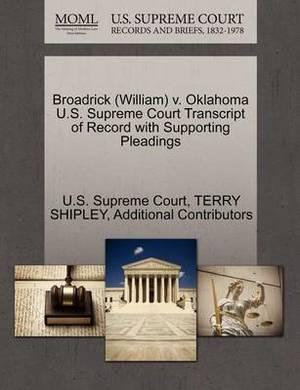 Broadrick (William) V. Oklahoma U.S. Supreme Court Transcript of Record with Supporting Pleadings