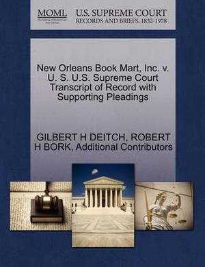 New Orleans Book Mart, Inc. V. U. S. U.S. Supreme Court Transcript of Record with Supporting Pleadings