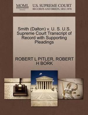 Smith (Dalton) V. U. S. U.S. Supreme Court Transcript of Record with Supporting Pleadings