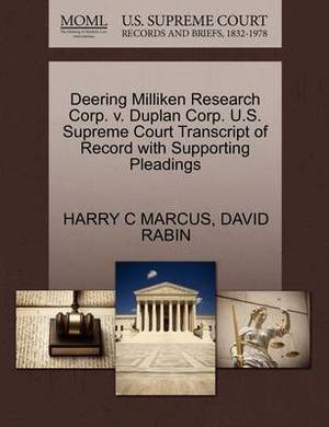 Deering Milliken Research Corp. V. Duplan Corp. U.S. Supreme Court Transcript of Record with Supporting Pleadings