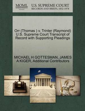 Orr (Thomas ) V. Trinter (Raymond) U.S. Supreme Court Transcript of Record with Supporting Pleadings
