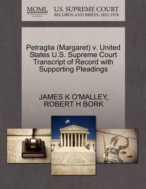 Petraglia (Margaret) V. United States U.S. Supreme Court Transcript of Record with Supporting Pleadings