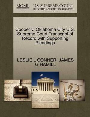 Cooper V. Oklahoma City U.S. Supreme Court Transcript of Record with Supporting Pleadings