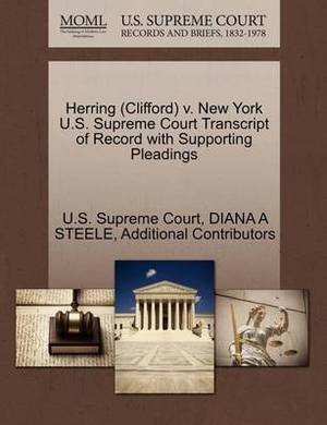 Herring (Clifford) V. New York U.S. Supreme Court Transcript of Record with Supporting Pleadings