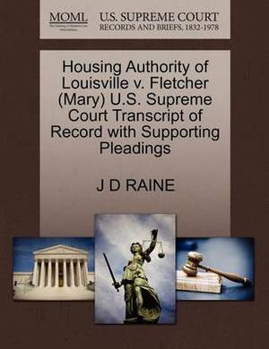 Housing Authority of Louisville V. Fletcher (Mary) U.S. Supreme Court Transcript of Record with Supporting Pleadings