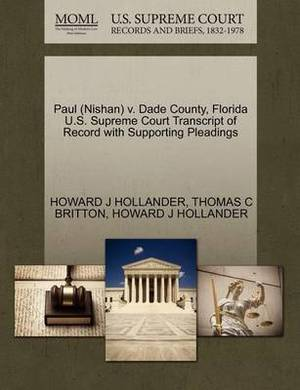 Paul (Nishan) V. Dade County, Florida U.S. Supreme Court Transcript of Record with Supporting Pleadings