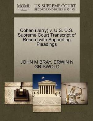 Cohen (Jerry) V. U.S. U.S. Supreme Court Transcript of Record with Supporting Pleadings