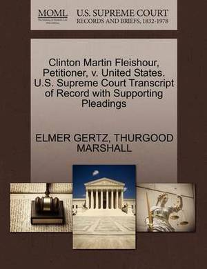 Clinton Martin Fleishour, Petitioner, V. United States. U.S. Supreme Court Transcript of Record with Supporting Pleadings