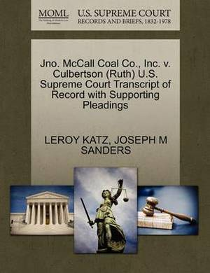 Jno. McCall Coal Co., Inc. V. Culbertson (Ruth) U.S. Supreme Court Transcript of Record with Supporting Pleadings