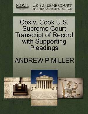 Cox V. Cook U.S. Supreme Court Transcript of Record with Supporting Pleadings