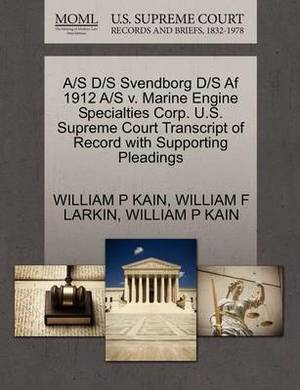 A/S D/S Svendborg D/S AF 1912 A/S V. Marine Engine Specialties Corp. U.S. Supreme Court Transcript of Record with Supporting Pleadings