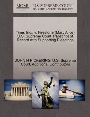 Time, Inc., V. Firestone (Mary Alice) U.S. Supreme Court Transcript of Record with Supporting Pleadings
