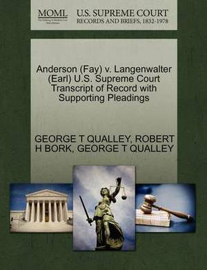 Anderson (Fay) V. Langenwalter (Earl) U.S. Supreme Court Transcript of Record with Supporting Pleadings