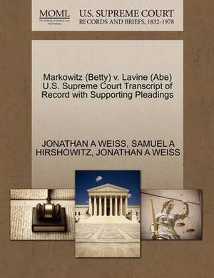 Markowitz (Betty) V. Lavine (Abe) U.S. Supreme Court Transcript of Record with Supporting Pleadings