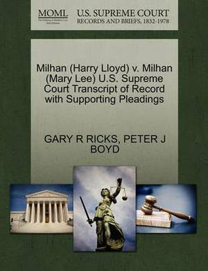 Milhan (Harry Lloyd) V. Milhan (Mary Lee) U.S. Supreme Court Transcript of Record with Supporting Pleadings
