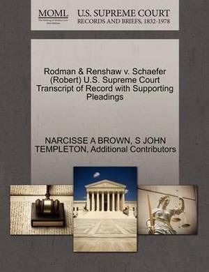 Rodman & Renshaw V. Schaefer (Robert) U.S. Supreme Court Transcript of Record with Supporting Pleadings