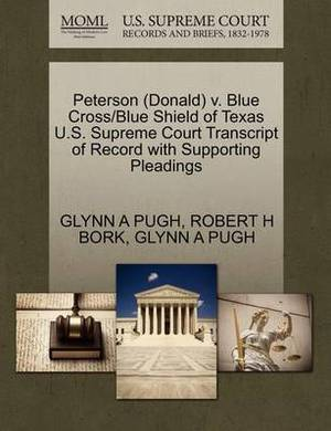 Peterson (Donald) V. Blue Cross/Blue Shield of Texas U.S. Supreme Court Transcript of Record with Supporting Pleadings