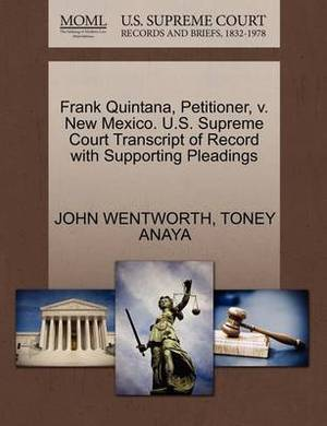 Frank Quintana, Petitioner, V. New Mexico. U.S. Supreme Court Transcript of Record with Supporting Pleadings