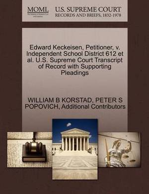 Edward Keckeisen, Petitioner, V. Independent School District 612 et al. U.S. Supreme Court Transcript of Record with Supporting Pleadings