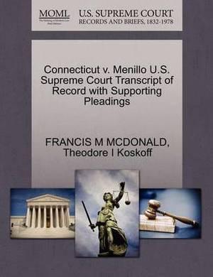 Connecticut V. Menillo U.S. Supreme Court Transcript of Record with Supporting Pleadings