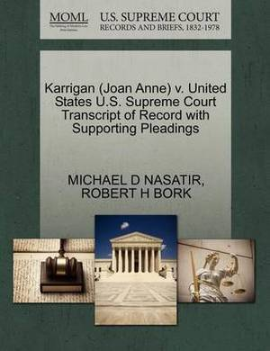 Karrigan (Joan Anne) V. United States U.S. Supreme Court Transcript of Record with Supporting Pleadings