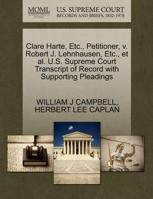 Clare Harte, Etc., Petitioner, V. Robert J. Lehnhausen, Etc., et al. U.S. Supreme Court Transcript of Record with Supporting Pleadings