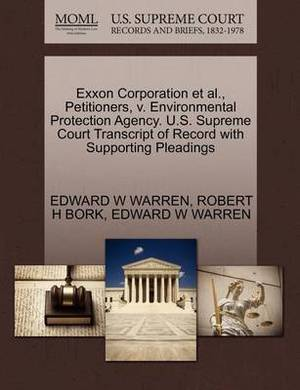 EXXON Corporation et al., Petitioners, V. Environmental Protection Agency. U.S. Supreme Court Transcript of Record with Supporting Pleadings