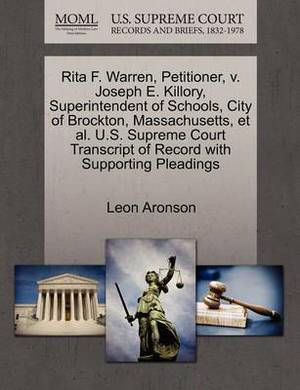 Rita F. Warren, Petitioner, V. Joseph E. Killory, Superintendent of Schools, City of Brockton, Massachusetts, et al. U.S. Supreme Court Transcript of Record with Supporting Pleadings